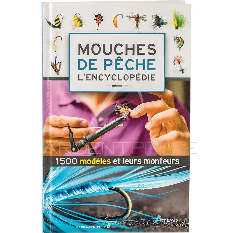 Livre mouches de p che l encyclop die 1500 mod les livres livres dvd catalogue ardent - Comment se debarrasser de mouches ...